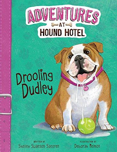 Adventures at Hound Hotel: Drooling Dudley