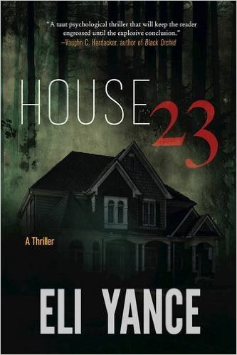 House 23: A Thriller