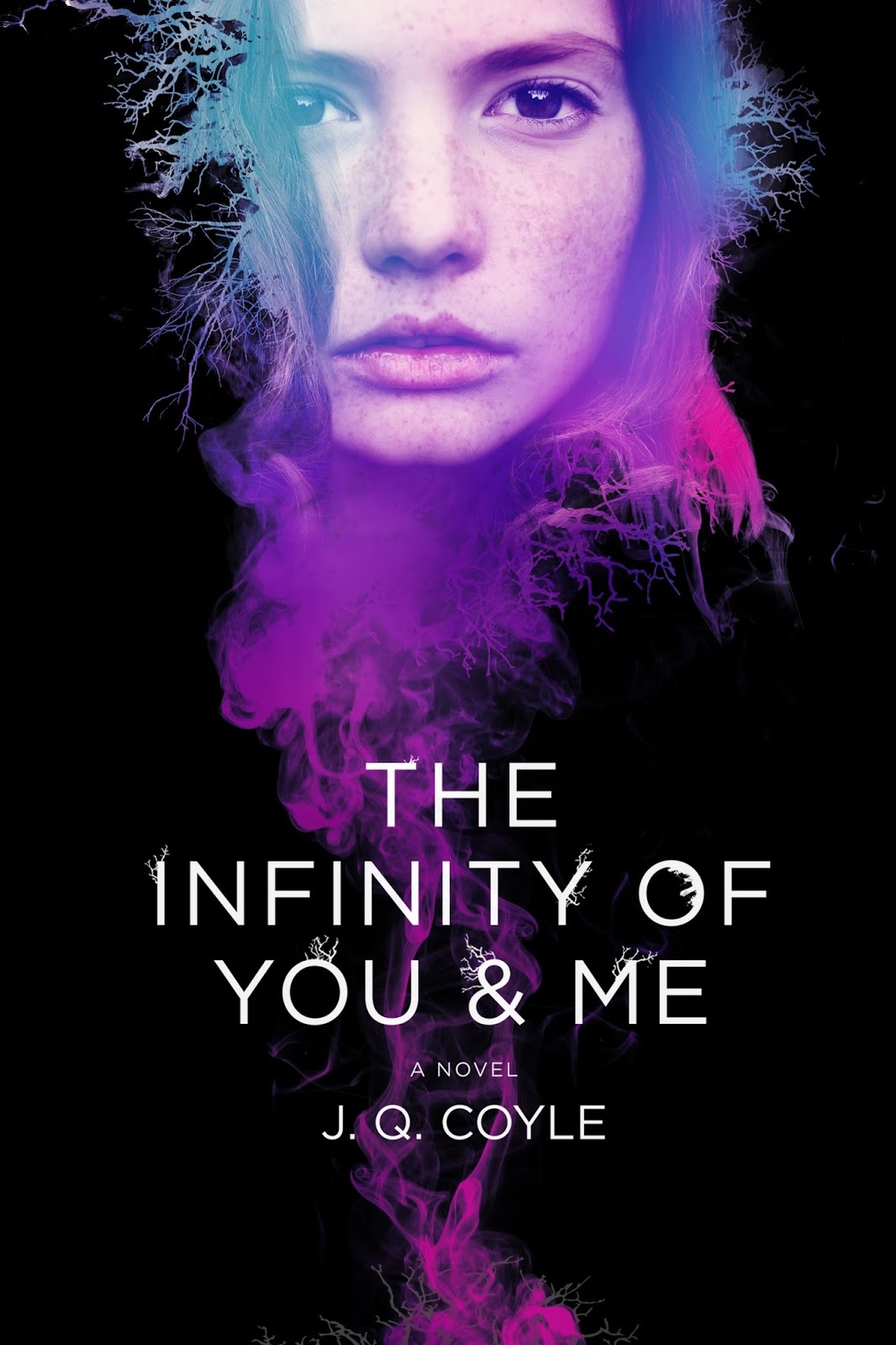 The Infinity of You & Me: A Novel