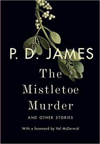 The Mistletoe Murder: And Other Stories