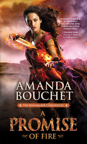 A Promise of Fire: The Kingmaker Chronicles #1