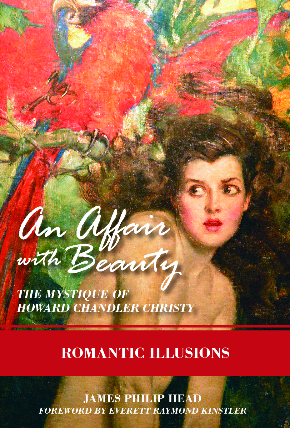 An Affair with Beauty — The Mystique of Howard Chandler Christy | Romantic Illusions