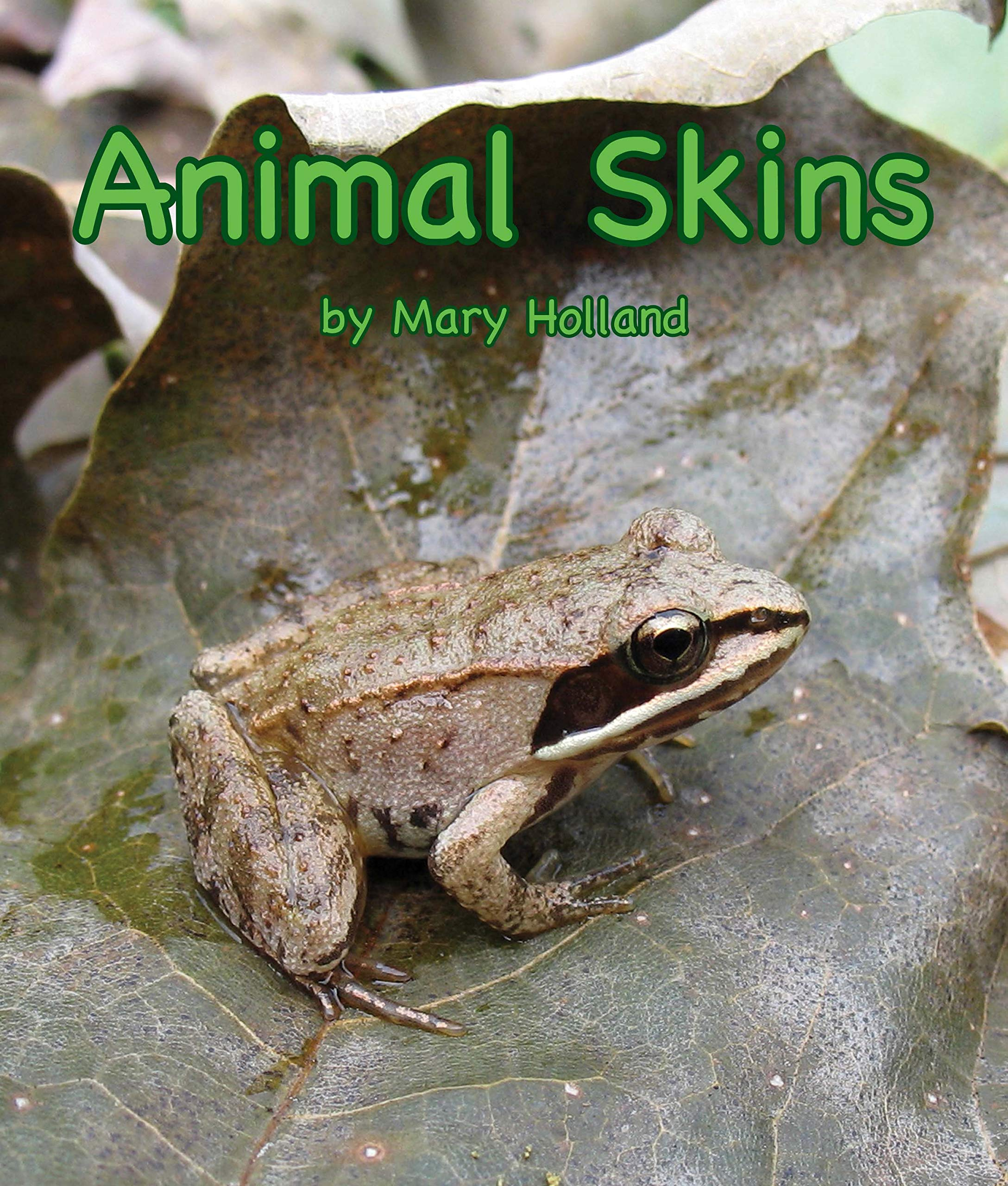Animal Skins (Animal Anatomy and Adaptations)