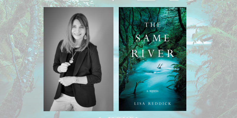 Interview with Lisa Reddick, Author of The Same River