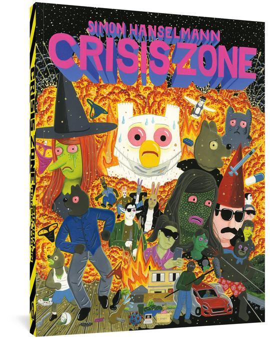 Crisis Zone - Simon Hanselmann