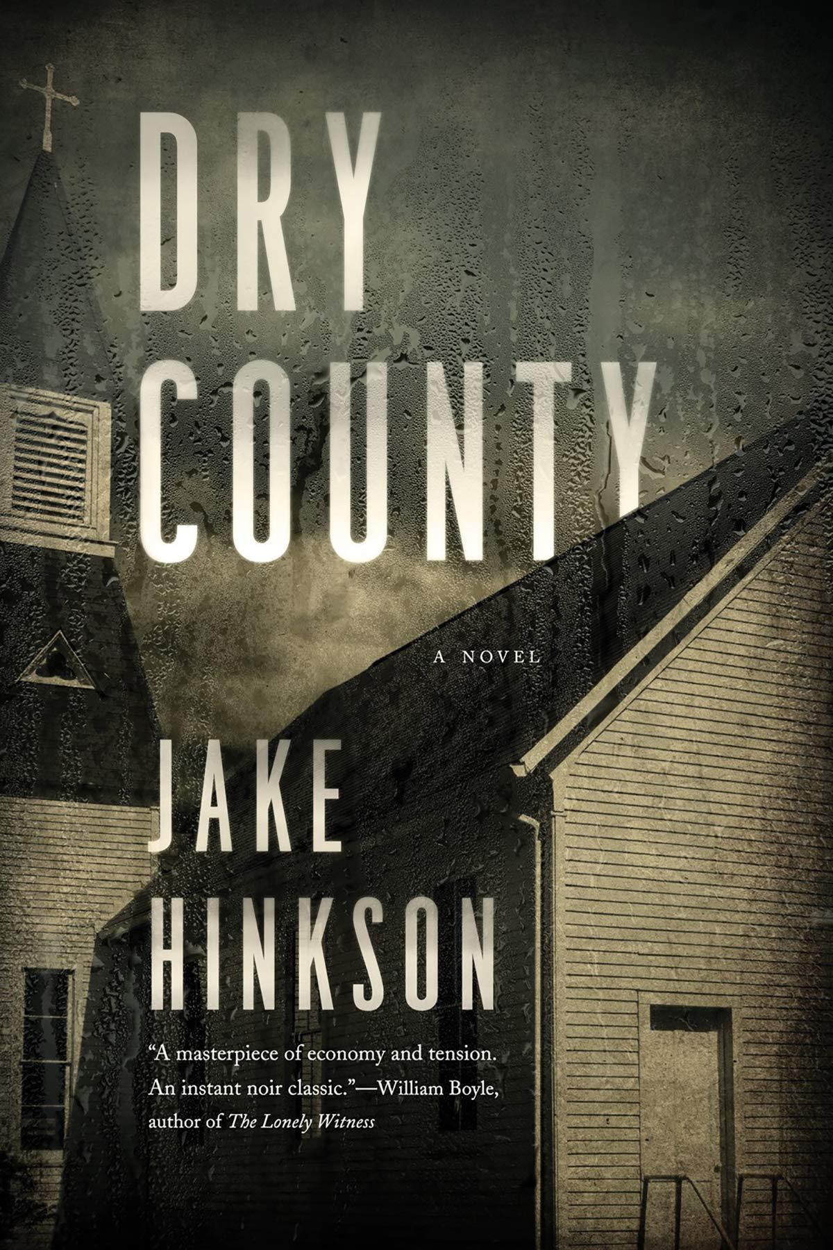 Dry County: A Novel