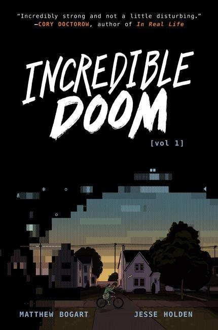 Incredible Doom by Matthew Bogar