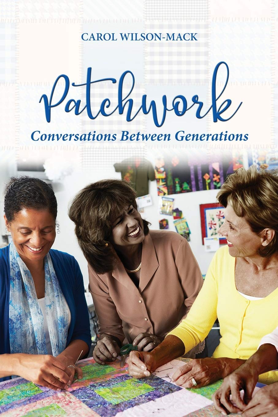 Patchwork: Conversation Between Generations