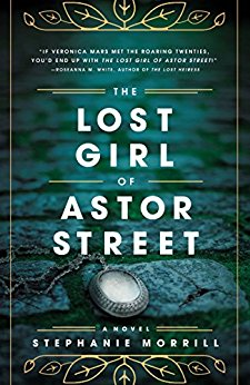 The Lost Girl of Astor Street: A Novel - Seattle Book Review