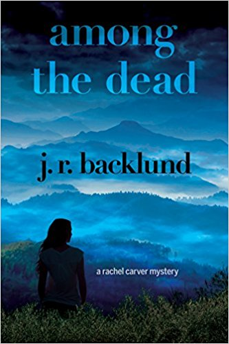 Among the Dead: A Rachel Carver Mystery