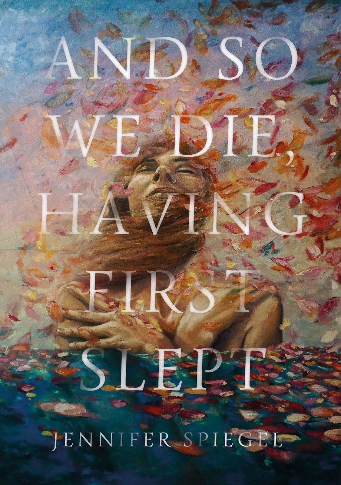 And So We Die, Having First Slept