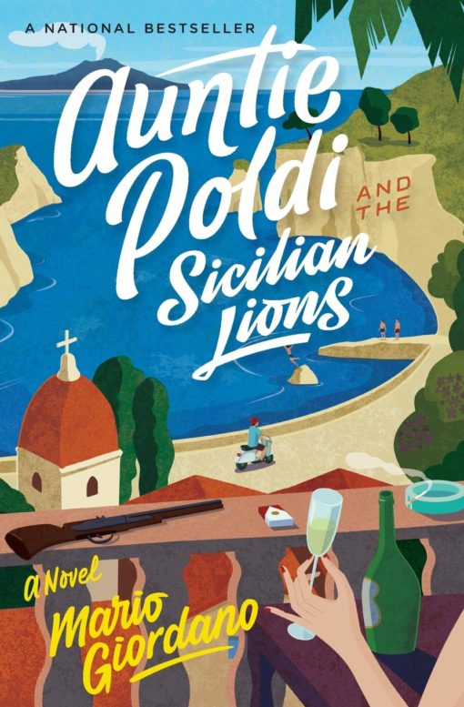 Auntie Poldi and the Sicilian Lions: A Novel