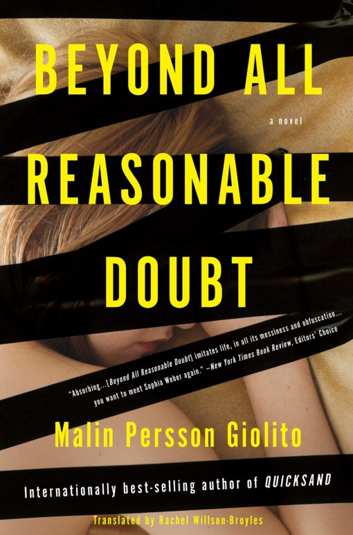 Beyond All Reasonable Doubt: A Novel