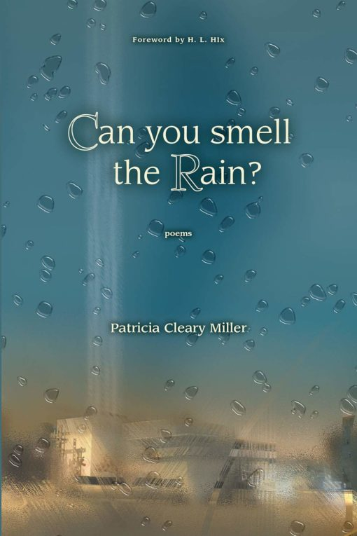 Can You Smell the Rain? Poems