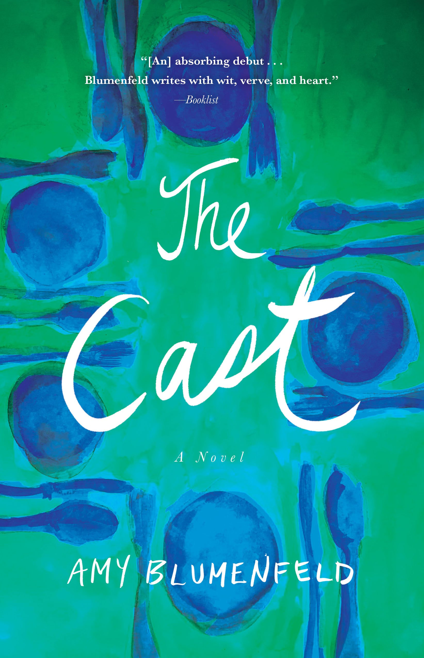 The Cast: A Novel