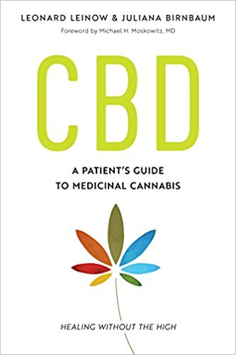 CBD:A Patient's Guide to Medicinal Cannabis--Healing without the High