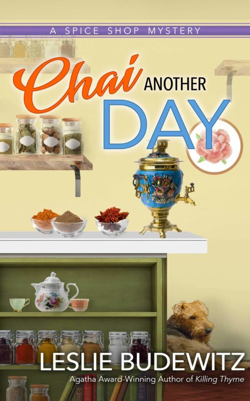 Chai Another Day: A Spice Shop Mystery (Spice Shop Mysteries)