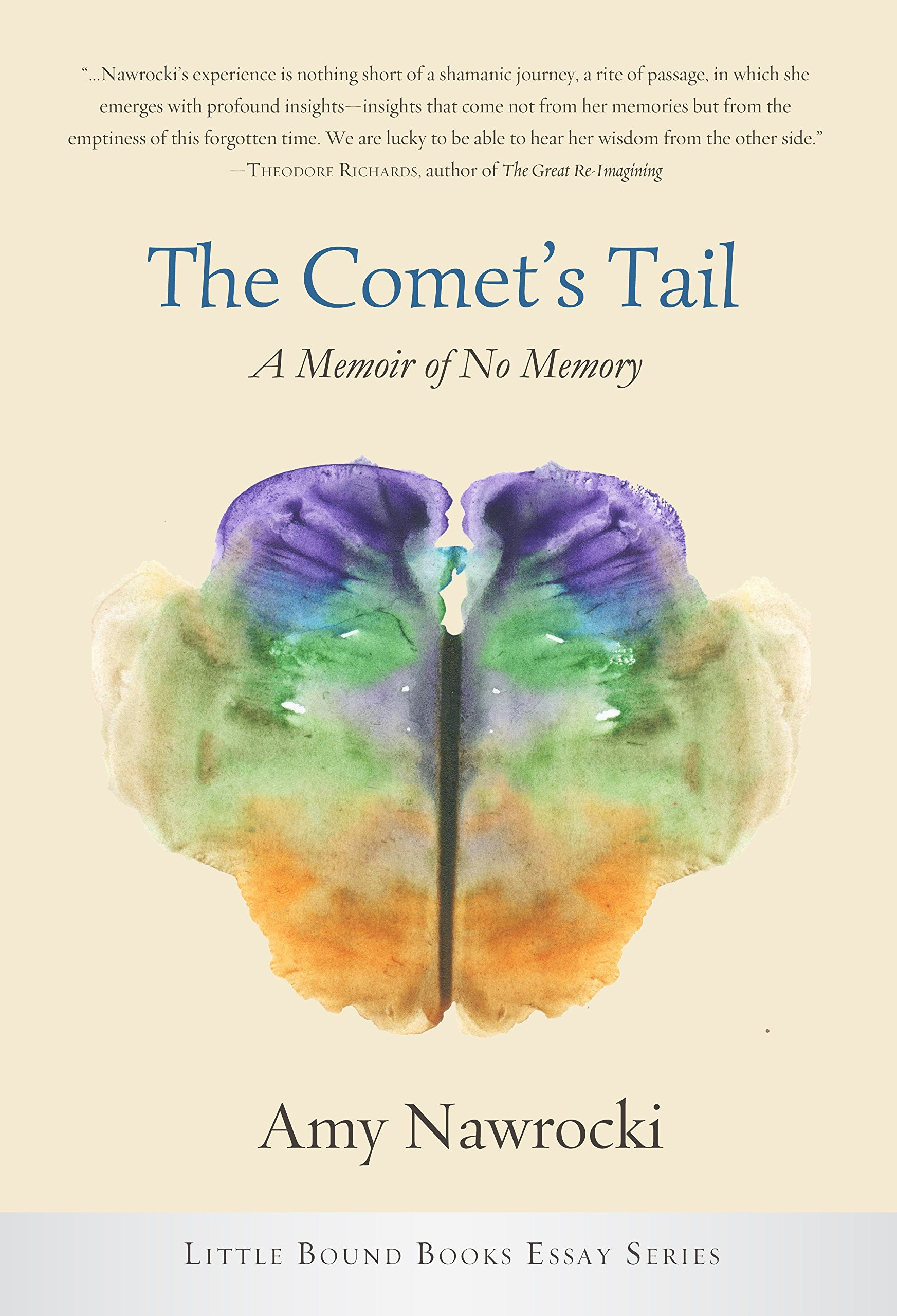 The Comet's Tail: A Memoir of No Memory