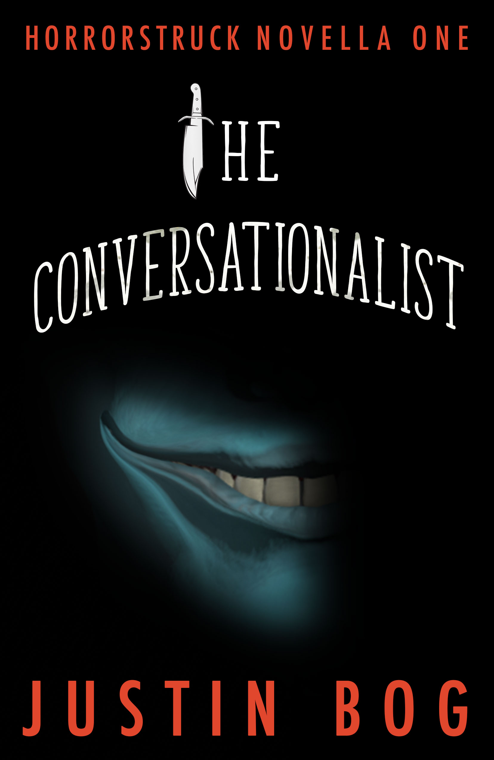The Conversationalist: Horrorstruck Novella One