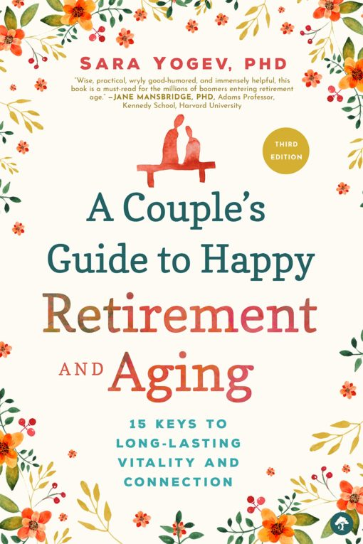 A Couple's Guide to Happy Retirement: 15 Keys to a Lasting Relationship