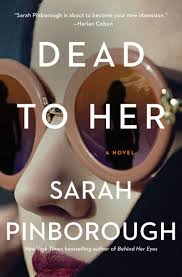 Dead to Her: A Novel