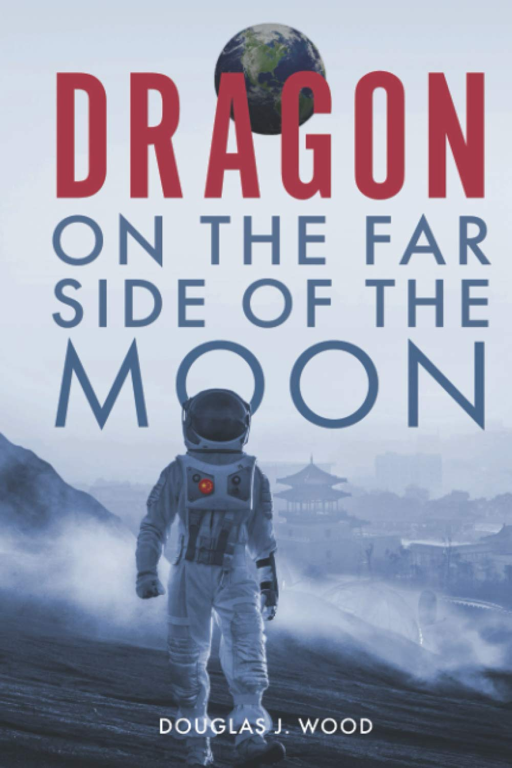 Dragon on the Far Side of the Moon