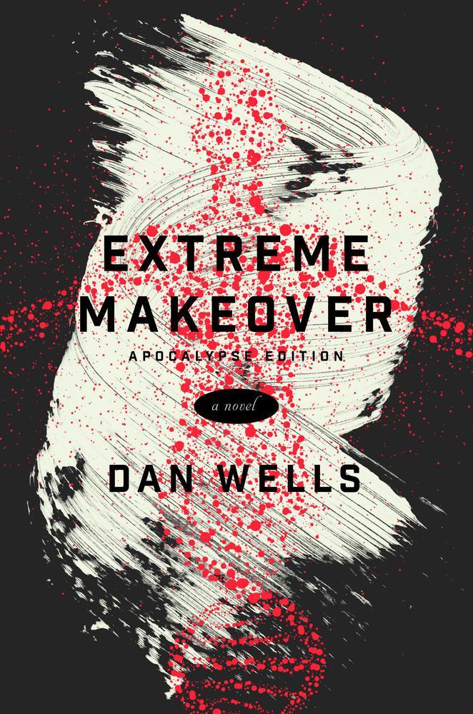 Extreme Makeover: A Novel