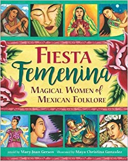 Fiesta Femenina: Celebrating Women in Mexican Folktale