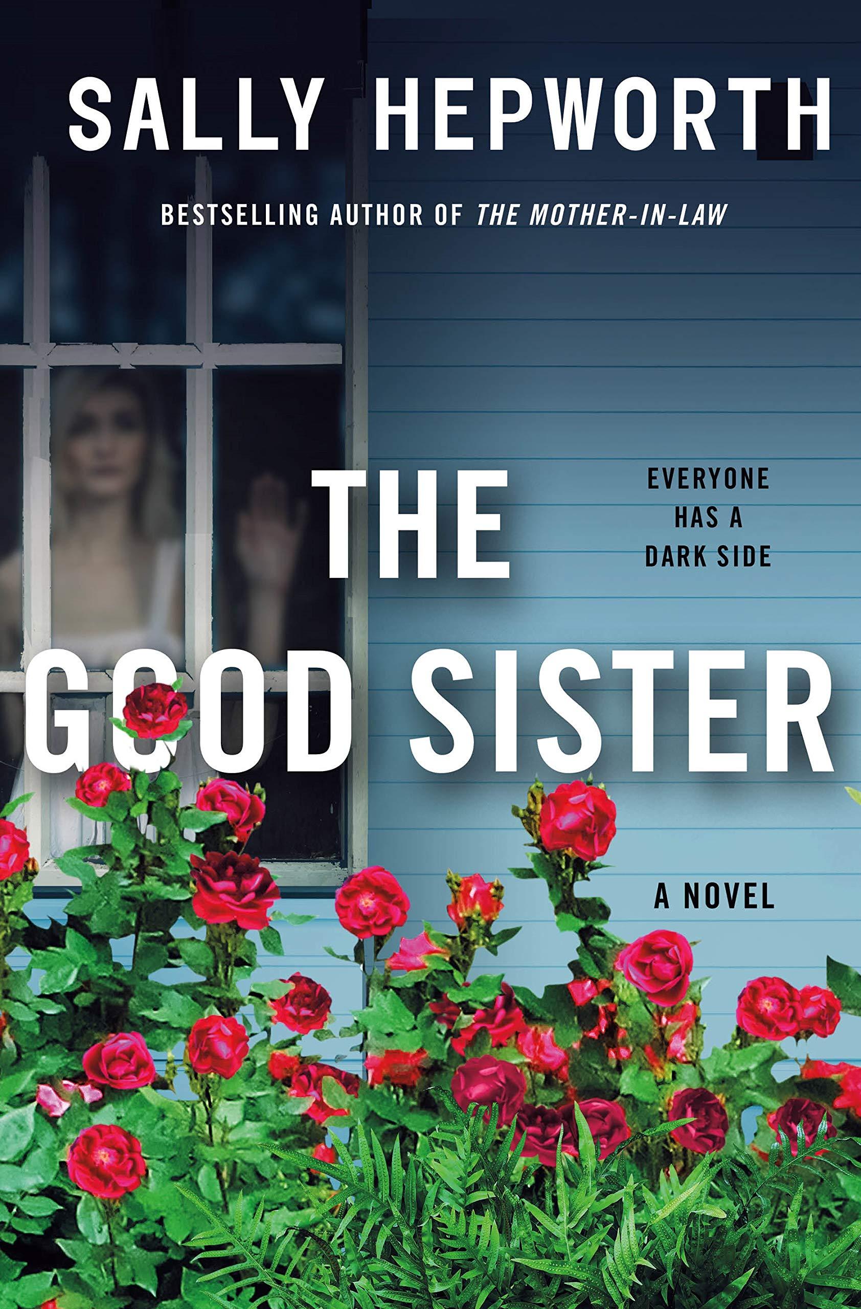 The Good Sister: A Novel