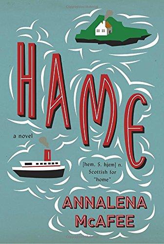 Hame: A novel