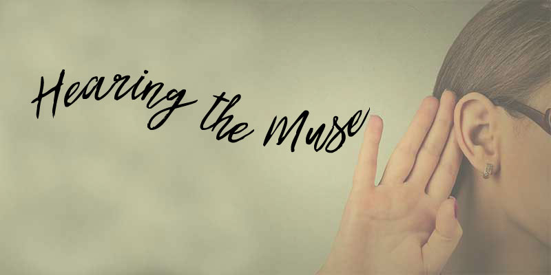 Hearing the Muse