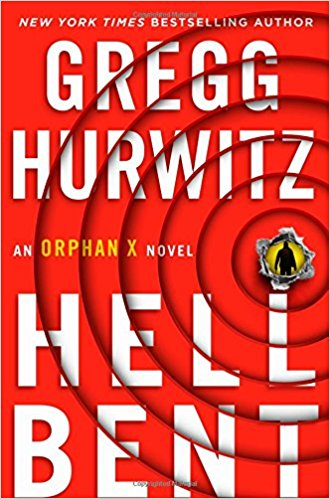 Hellbent: An Orphan X Novel