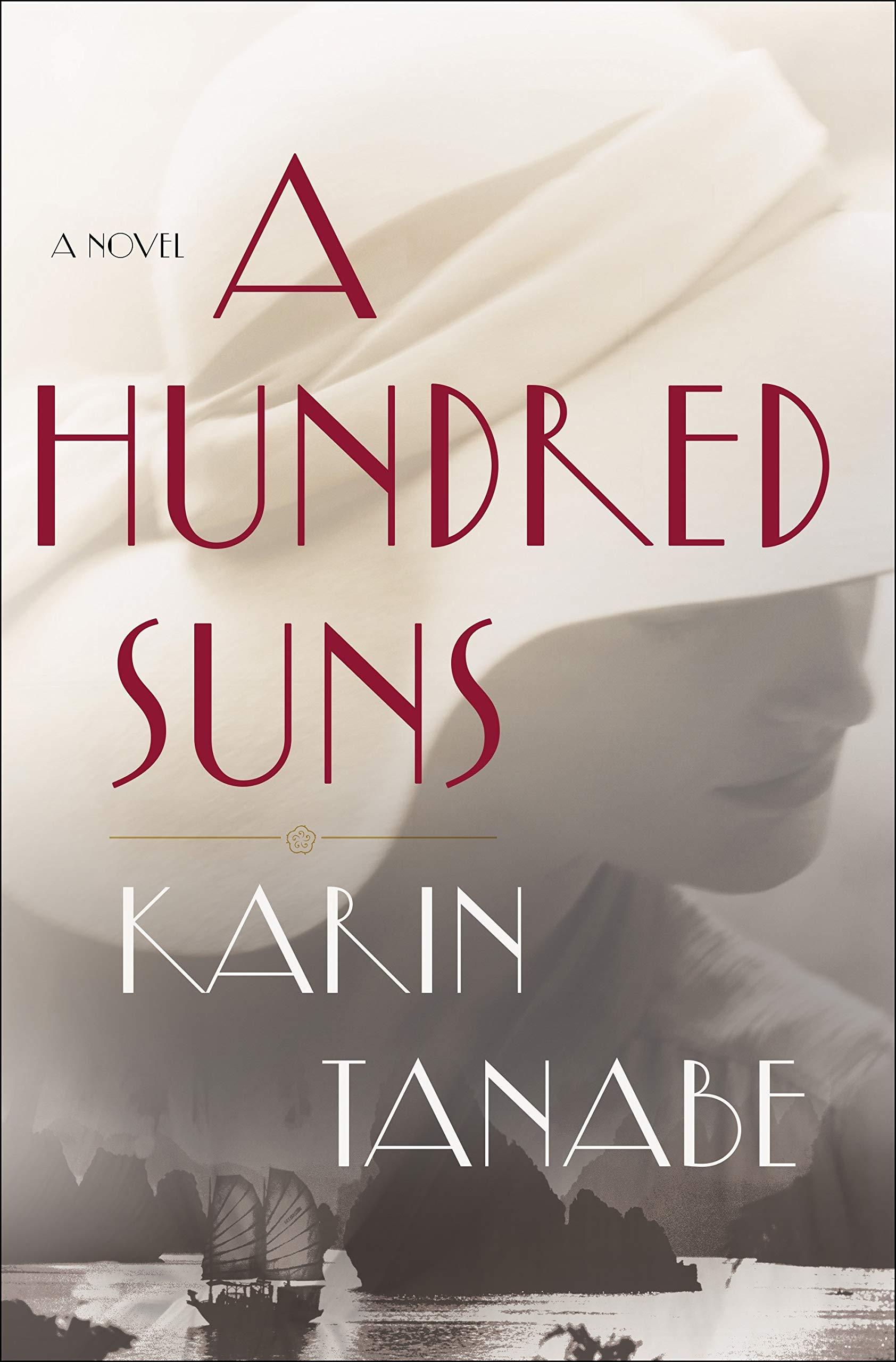 A Hundred Suns: A Novel