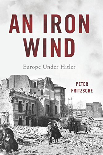 An Iron Wind: Europe Under Hitler