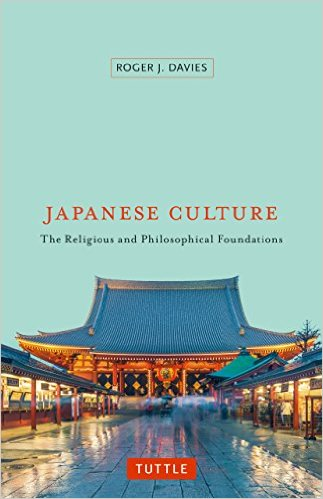 Japanese Culture : The Religious and Philosophical Foundations