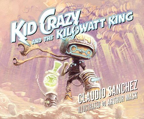 Kid Crazy and the Kilowatt King