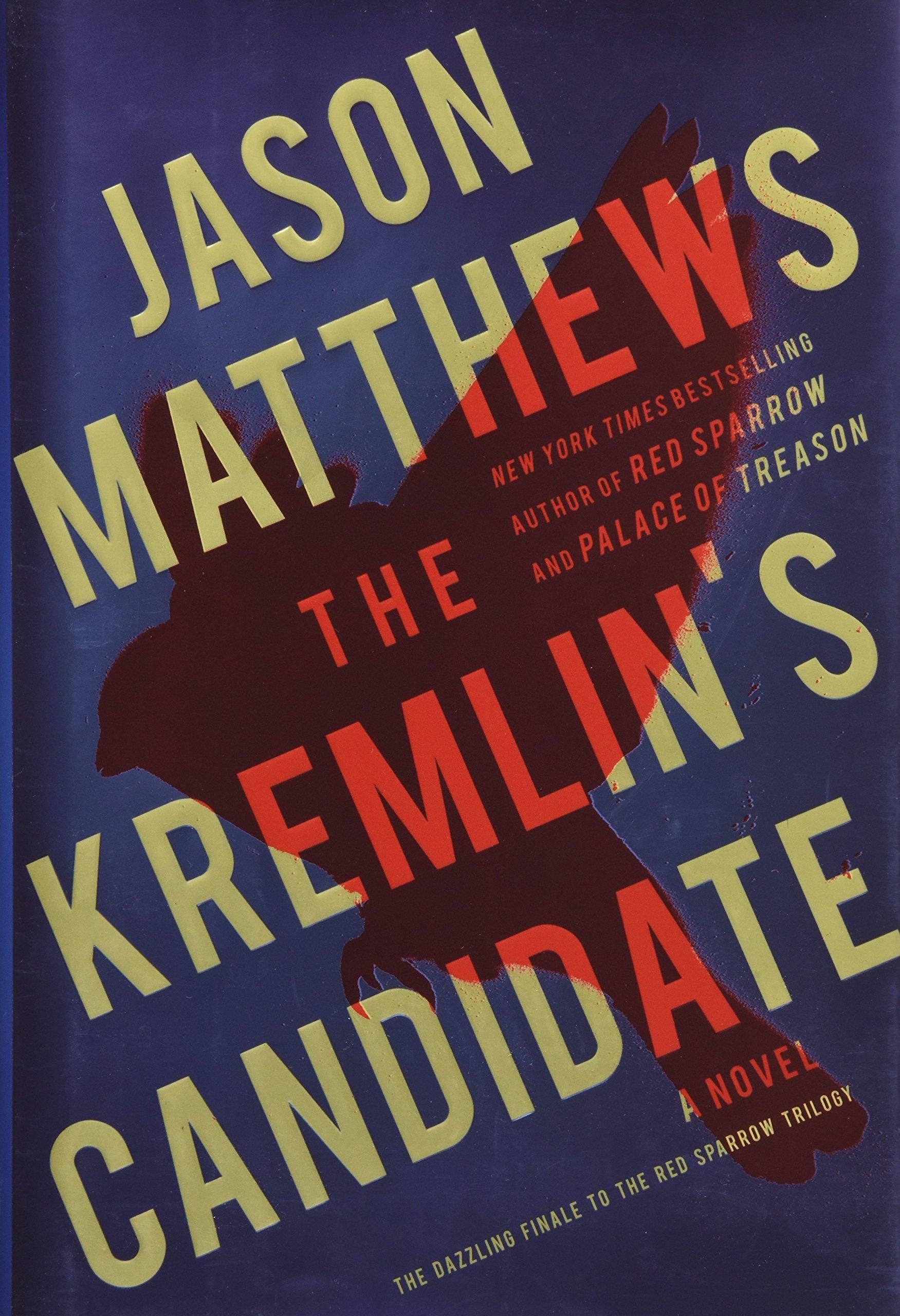 The Kremlin's Candidate: A Novel