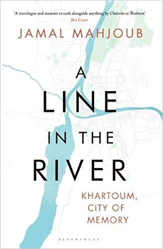 A Line in the River: Khartoum, City of Memory