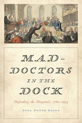 Mad-Doctors in the Dock