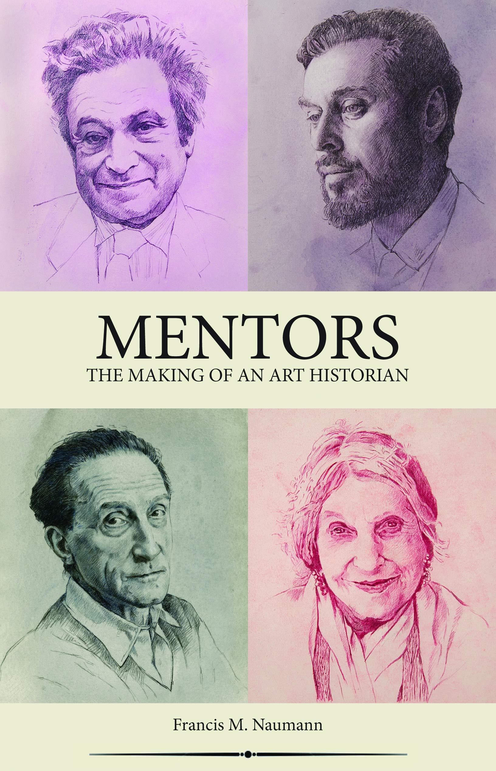Mentors: The Making of an Art Historian
