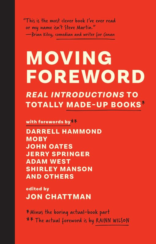 Moving Foreword: Real Introductions to Totally Made-Up Books