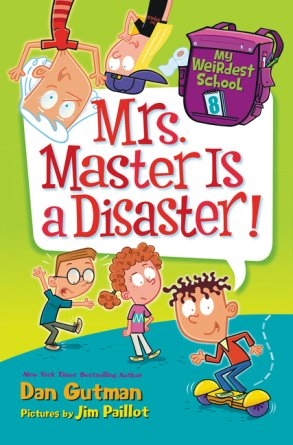 My Weirdest School #8: Mrs. Master Is a Disaster!