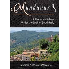 Mundunur: A Mountain Village Under the Spell of South Italy