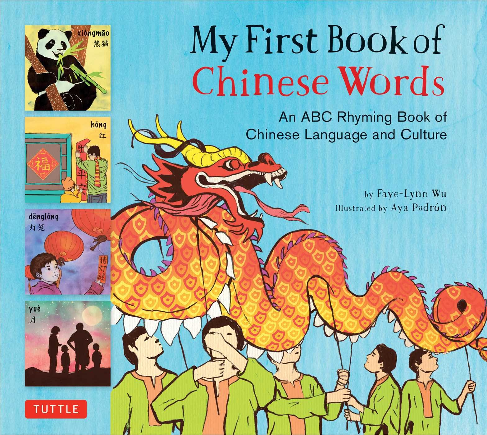 My First Book of Chinese Words: An ABC Rhyming Book of Chinese Language and Culture