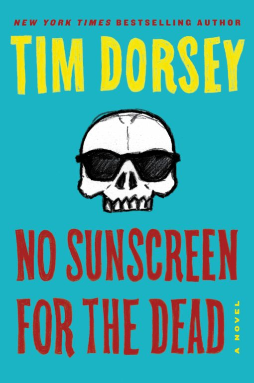 No Sunscreen for the Dead: A Novel