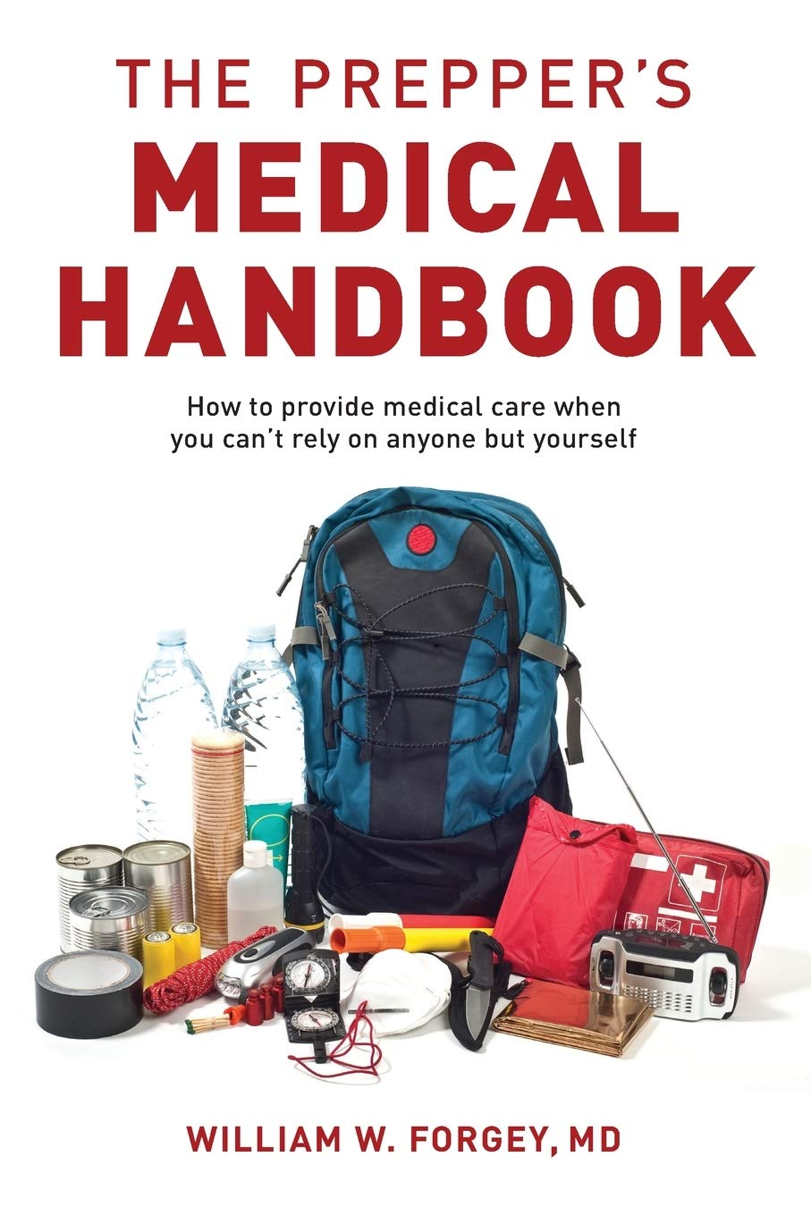 The Prepper's Medical Handbook
