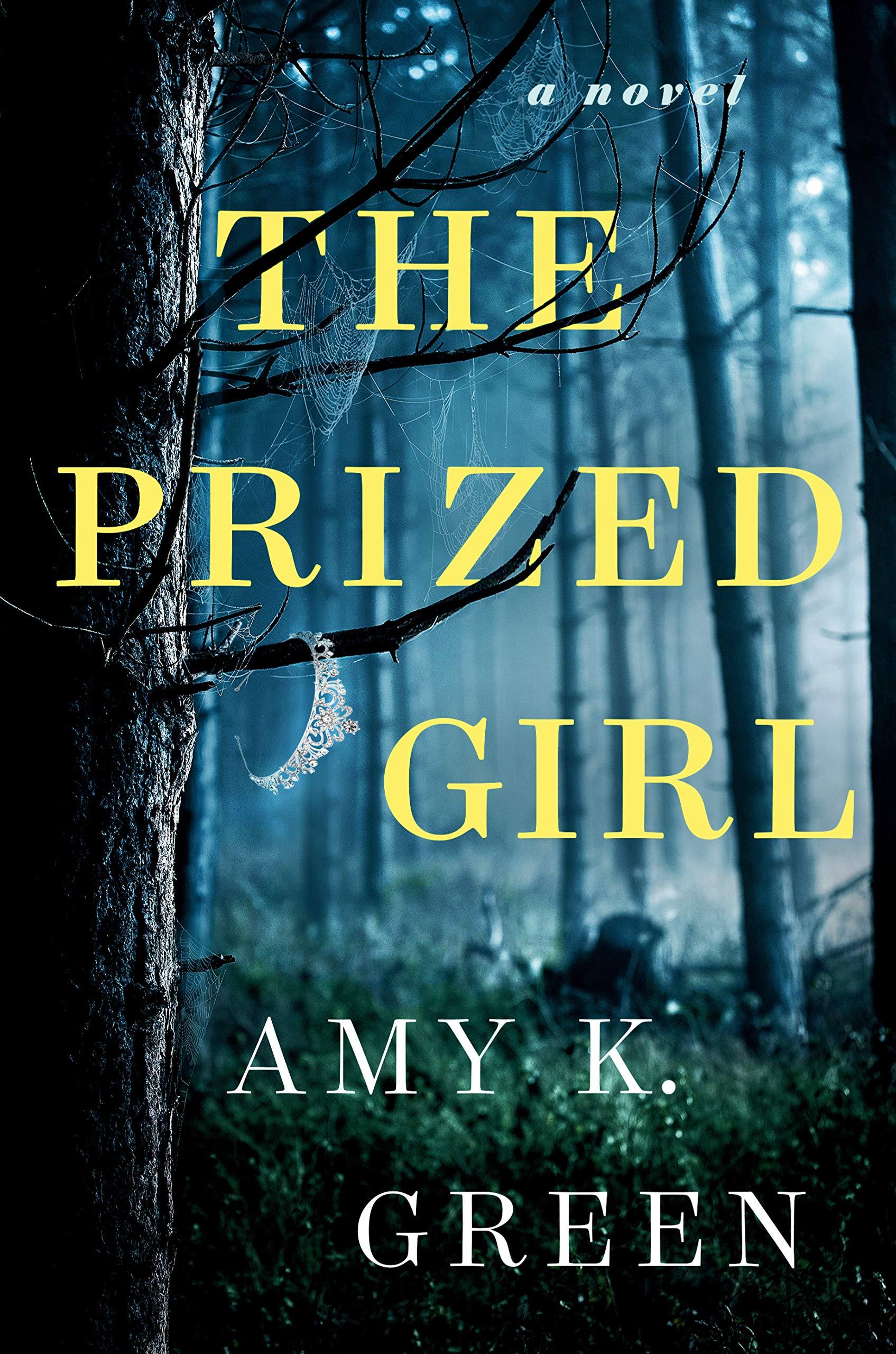 The Prized Girl: A Novel