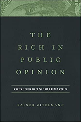 The Rich in Public Opinion: What We Think When We Think About Wealth