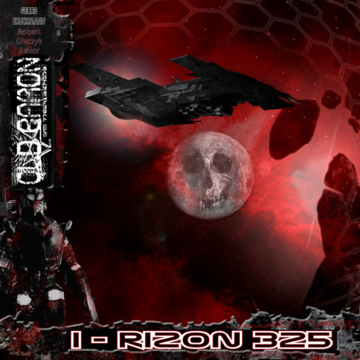 Rizon 325: OLD BARON - The Chronicles of the Red Rage - Episode 1