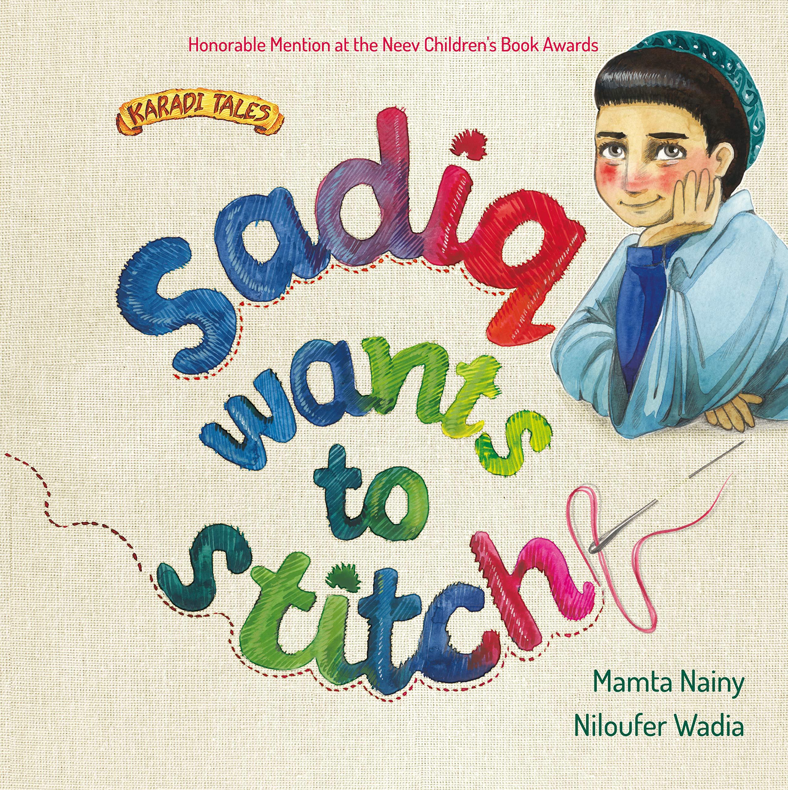 Sadiq Wants to Stitch